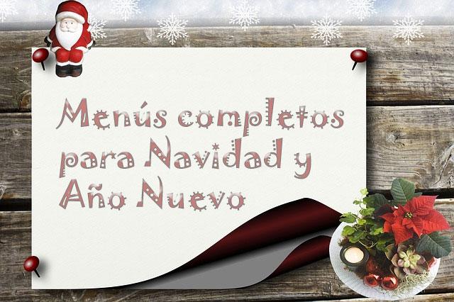 ¿Buscas menús y recetas para estas Navidades?