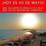 Hoy es 40 de Mayo