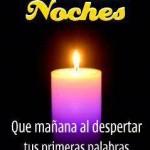 Buenas Noches y Gracias a Dios