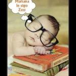 De tanto leer y escribir ya me dio sueño, Buenas Noches Amig@s