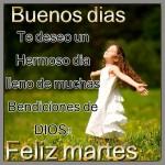 Buenos Días. Feliz Martes