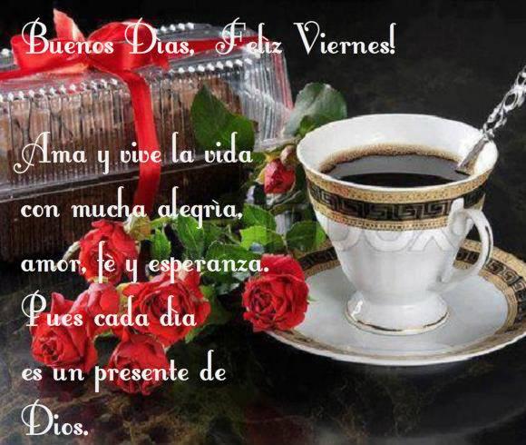 Buenos Días Y Que Tengas Un Feliz Viernes Tnrelaciones
