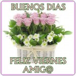 Buenos Días, Feliz Viernes, Amig@