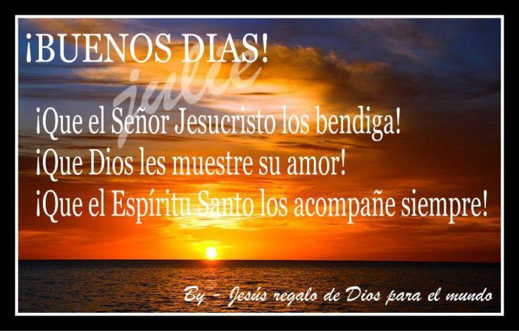 Buenos días. Qué el Señor Jesucristo los bendiga. Que Dios les muestre su amor.