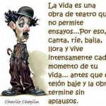 La vida es una obra de teatro charlie-chaplin