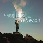 Mi luz y salvación