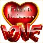Feliz Fin de Semana-Love
