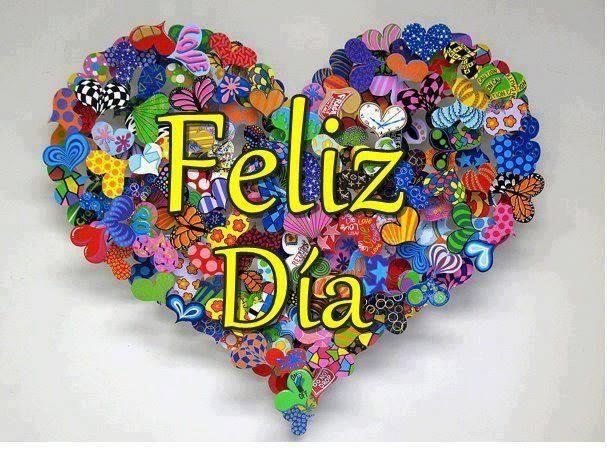 Feliz Día. Mis mejores deseos