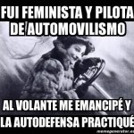 Fui Feminista y pilota de Automovilismo