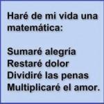 Haré de mi vida una matemática