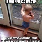 Jennifer Cálmate...