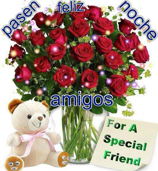Pasen Feliz Noche Amig@s. For a Special Friend.