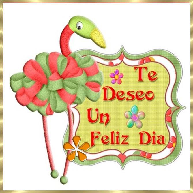 Te deseo un Feliz Día