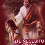 Te necesito Señor