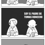 Soy el padre de Tomás Roncero