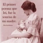 El primer poema que leí, fue la sonrisa de mi madre.