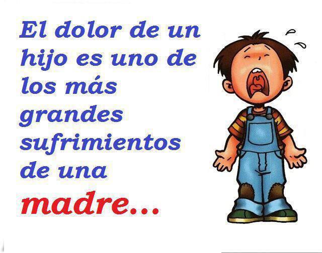 El Dolor de un hijo es uno de los más grandes sufrimientos de una madre...