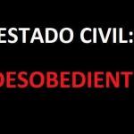 Estado Civil: Desobediente