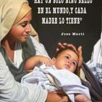 Hay un solo niño bello en el Mundo, y cada madre lo tiene.