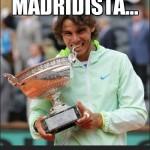 Con ustedes el Madridista...