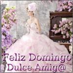 Feliz Domingo. Dulce Amig@
