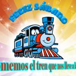 Feliz Sábado. Tomemos el tren que nos lleve a la felicidad.