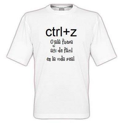 Ctrl+Z. Ojalá fuera así de fácil en la vida real.