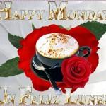 En Feliz Lunes. Happy Monday