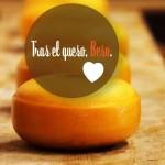 Tras el beso, queso