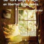 Ser libre obliga...