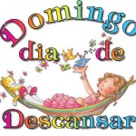 Domingo día de Descansar