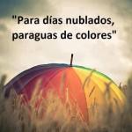 Para dias nublados paraguas de colores