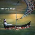 Yo elijo vivir en la magia