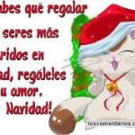 Si no sabes que regalar a tus seres queridos en Navidad, regálales tu amor. Feliz Navidad