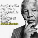 La Educación es el arma más...