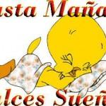 Hasta Mañana. Dulces Sueños