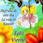 Disfruta de este día. La vida te Sonríe!! Feliz Viernes.