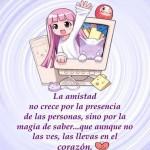 La Amistad no crece por la presencia de las personas, sino por la magia de saber...que aunque no las ves, las llevas en el corazón.