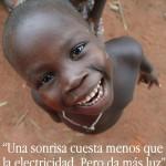 Una sonrisa cuesta menos que la electricidad. Pero da más luz.