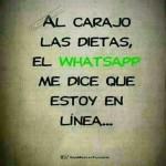 Al carajo las dietas, el Whatsapp...