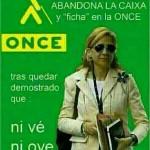 La Infanta Cristina abandona la Caixa y ficha en la Once, tras quedar demostrado que: ni vé, ni oye.