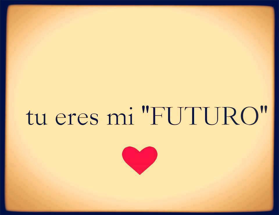 Tú eres mi Futuro