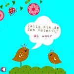 Feliz Día de San Valentín, Mi Amor