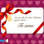 En este día de San Valentín quiero decir...