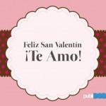 Feliz San Valentín ¡Te Amo! Quieres saber cuanto?