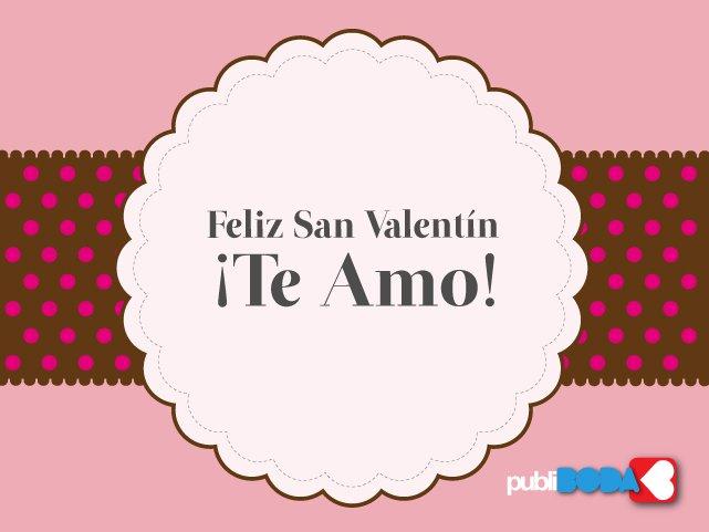 Feliz San Valentín ¡Te Amo! Quieres saber cuanto? Si quieres saber cuanto te quiero cuenta las estrellas del cielo…