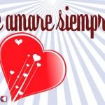 Te amaré siempre. Feliz día de Los Enamorados
