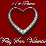 14 de Febrero. Feliz San Valentín.
