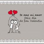 Te amo mi amor. Feliz día de San Valentín