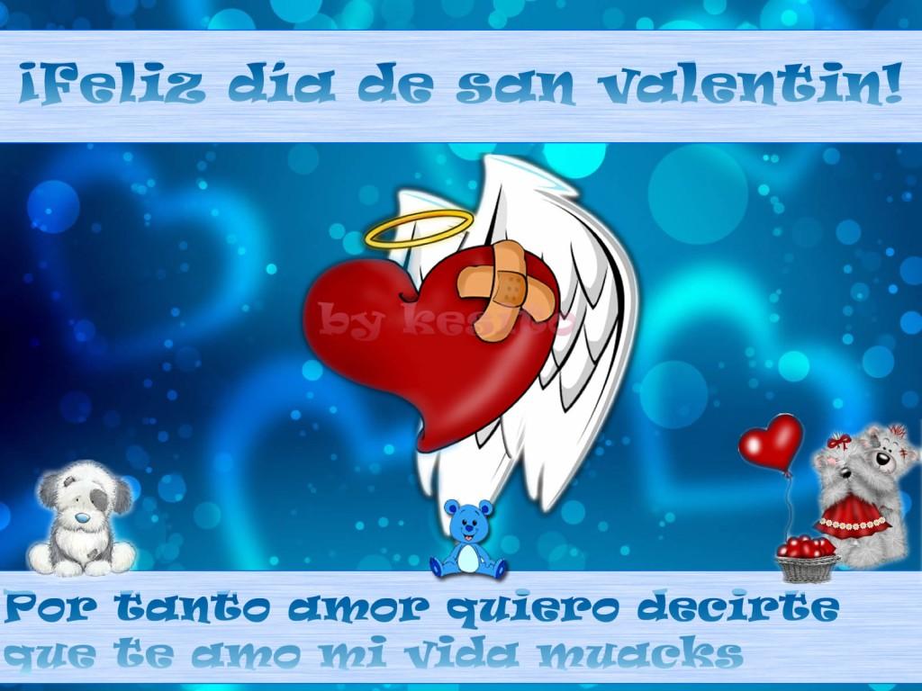 Feliz Día de San Valentín. Te Amo Muaks